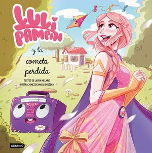 LULI PAMPÍN Y LA COMETA PERDIDA