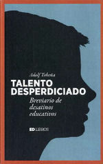 TALENTO DESPERDICIADO