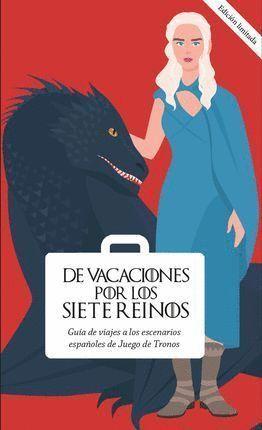 DE VACACIONES POR LOS SIETE REINOS. VOLUMEN 2