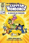 LA PANDILLA DEL CAPITÁN MONDONGO