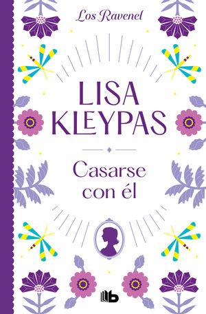 CASARSE CON ÉL (LOS RAVENEL 2)