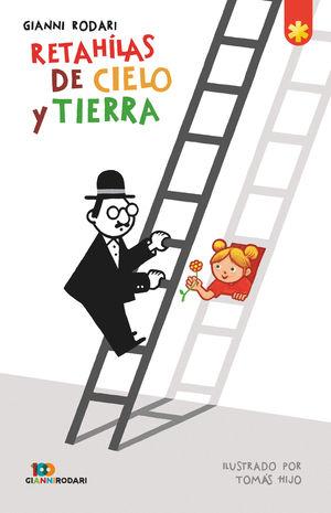 RETAH泹AS DEL CIELO Y LA TIERRA