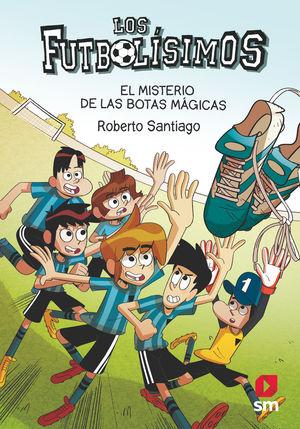 LOS FUTBOLÍSIMOS 17: EL MISTERIO DE LAS BOTAS MÁGICAS