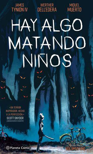 HAY ALGO MATANDO NIÑOS Nº 01