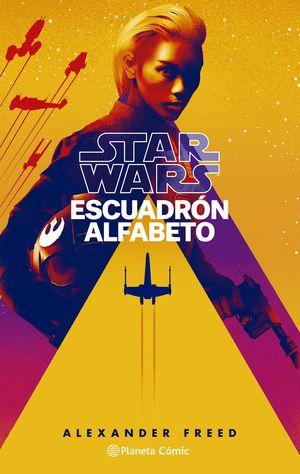 STAR WARS ESCUADRÓN ALFABETO Nº 01/03 (NOVELA)