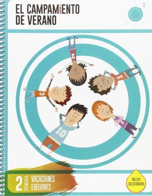 CUADERNO DE VACACIONES- 2º PRIMARIA- EL CAMPAMENTO DE VERANO