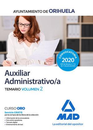 AUXILIAR ADMINISTRATIVO DEL AYUNTAMIENTO DE ORIHUELA. TEMARIO VOLUMEN 2