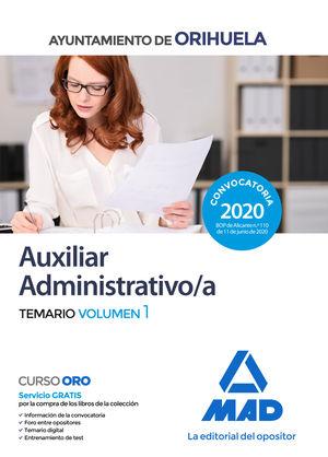 AUXILIAR ADMINISTRATIVO DEL AYUNTAMIENTO DE ORIHUELA. TEMARIO VOLUMEN 1