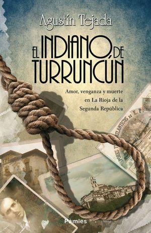 EL INDIANO DE TURRUNCUN