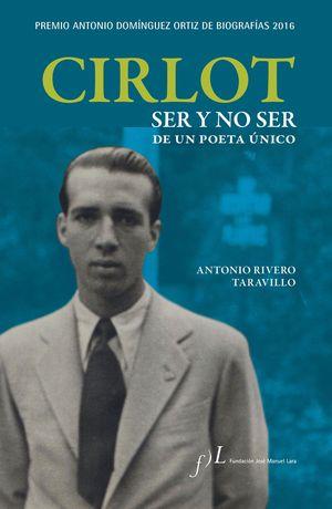 CIRLOT. SER Y NO SER DE UN POETA ÚNICO(PREMIO A. D
