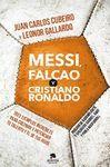 MESSI, FALCAO Y C. RONALDO