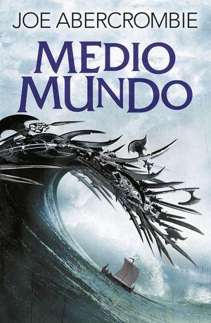 MEDIO MUNDO (EL MAR QUEBRADO 2)