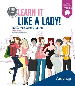 LEARN IT LIKE A LADY