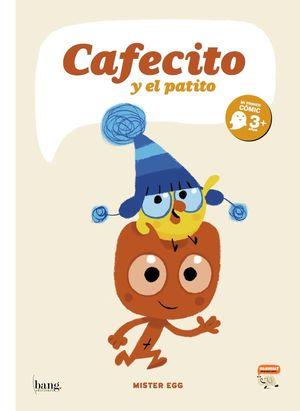 CAFECITO Y EL PATITO