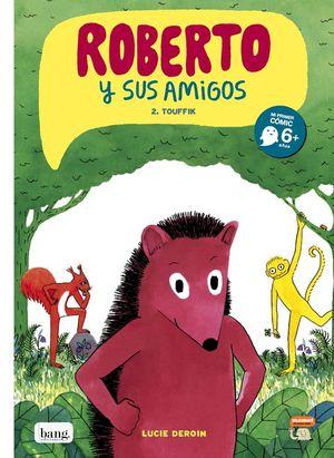 ROBERTO Y SUS AMIGOS - 2
