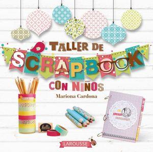 TALLER DE SCRAPBOOK