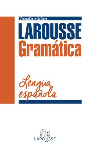 GRAMÁTICA DE LA LENGUA ESPAÑOLA