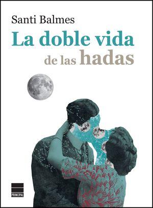 LA DOBLE VIDA DE LAS HADAS