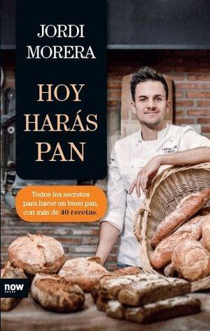HOY HARÁS PAN