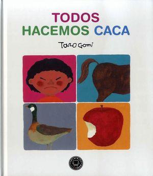 TODOS HACEMOS CACA