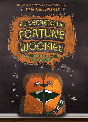 EL SECRETO DE FORTUNE WOOKIEE