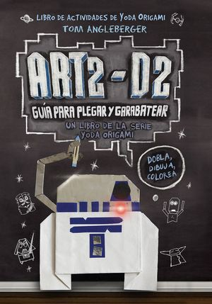 ART2-D2. GUÍA PARA PLEGAR Y GARABATEAR