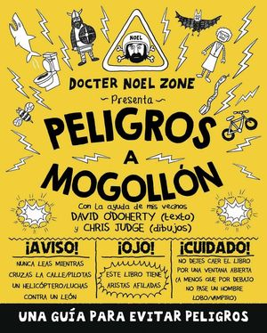 PELIGROS A MOGOLLÓN