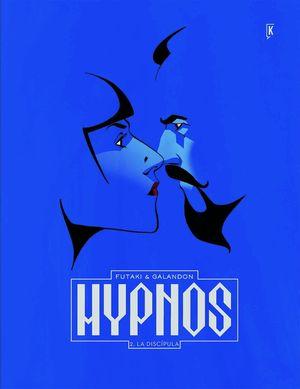 HYPNOS 02: LA DISCÍPULA