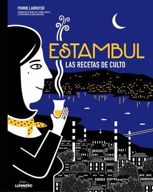 ESTAMBUL. RECETAS DE CULTO