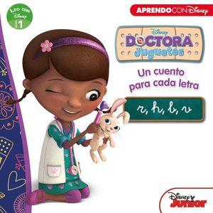 DOCTORA JUGUETES. UN CUENTO PARA CADA LETRA: R, H, B, V (LEO CON DISNEY NIVEL 1)