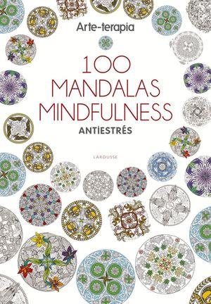100 MANDALAS MINDFULNESS
