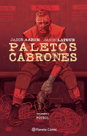 PALETOS CABRONES Nº 02
