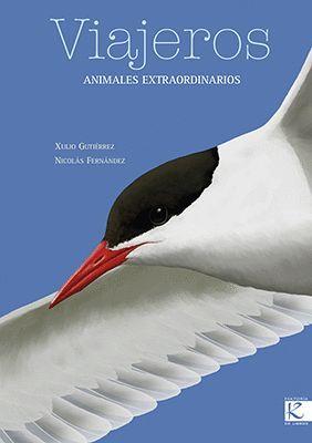 VIAJEROS. ANIMALES EXTRAORDINARIOS