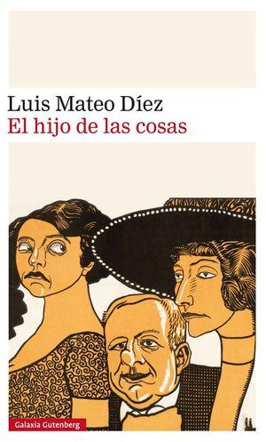 EL HIJO DE LAS COSAS