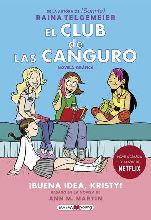 EL CLUB DE LAS CANGURO. ¡BUENA IDEA, KRISTY!