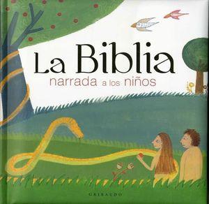 BIBLIA NARRADA A LOS NIÑOS, LA