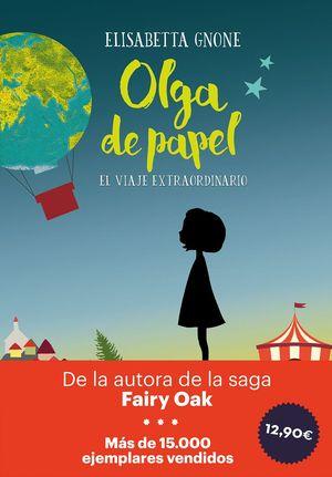 OLGA DE PAPEL. EL VIAJE EXTRAORDINARIO