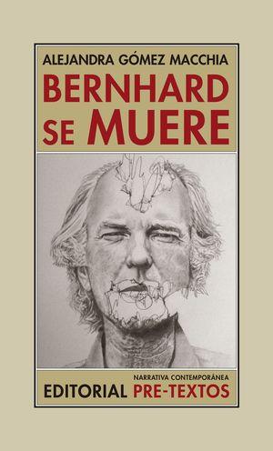 BERNHARD SE MUERE