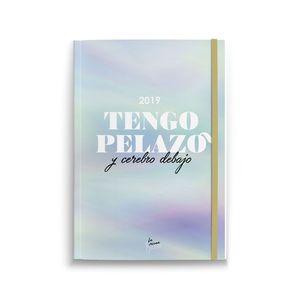 AGENDA ANUAL BOLSILLO TENGO PELAZO Y CEREBRO DEBAJO 2019 LA VECINA RUBIA