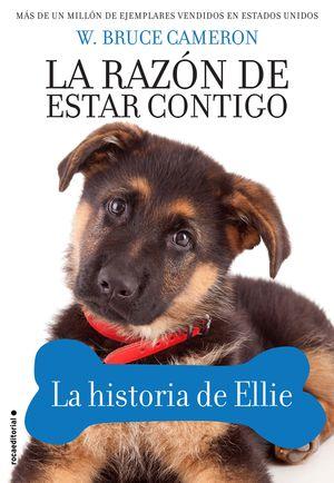 LA RAZÓN DE ESTAR CONTIGO. LA HISTORIA DE ELLIE