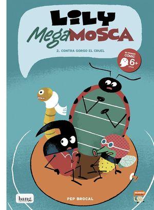 LILY MEGA MOSCA, TOMO 2