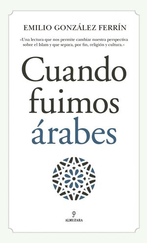 CUANDO FUIMOS ÁRABES