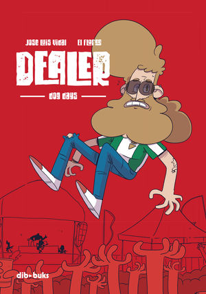 DEALER. DOG DAYS