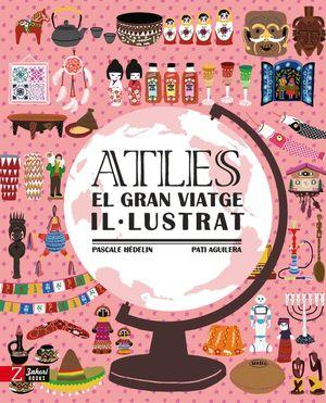 ATLES. EL GRAN VIATGE IL·LUSTRAT