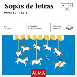 SOPAS DE LETRAS PARA SER FELIZ