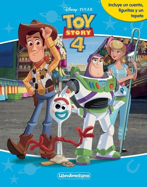 TOY STORY 4. LIBROAVENTURAS