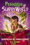 SLAPPYWORLD 1 CUMPLEAÑOS SLAPPY