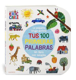 LA PEQUEÑA ORUGA GLOTONA TUS 100 PRIMERAS PALABRAS