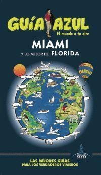MIAMI Y LO MEJOR DE FLORIDA