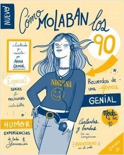 CÓMO MOLABAN LOS 90